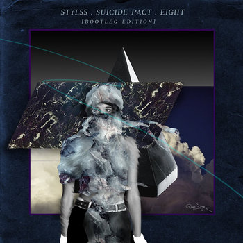 STYLSS : SUICIDE PACT : EIGHT [BOOTLEG EDITION] cover art