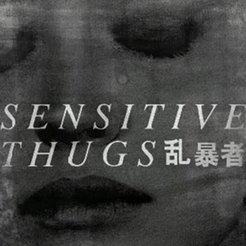 Sensitive Thugs vol. 1 cover art