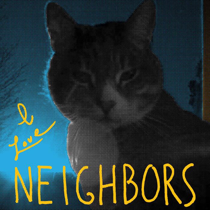 I Love Neighbors cover art