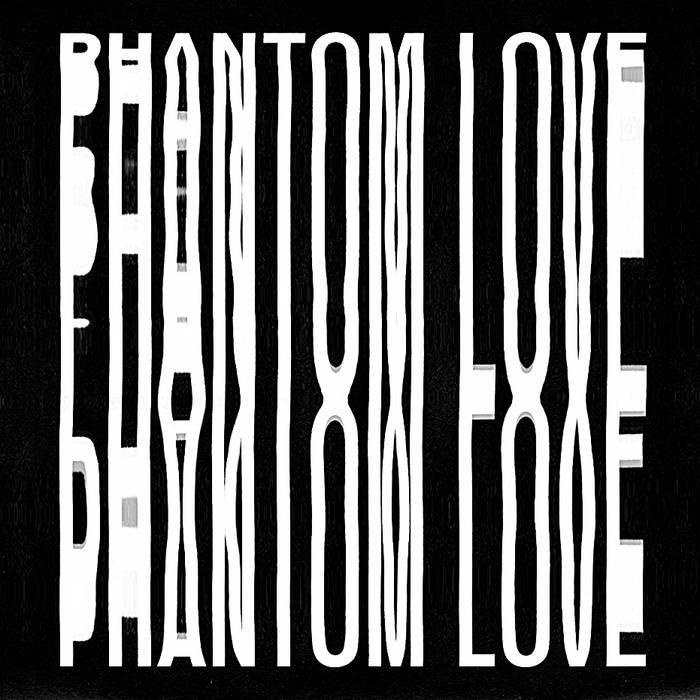 MNQ 036 Phantom Love - Phantom Love 12'' EP cover art