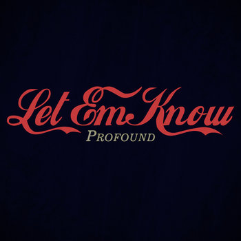 Let Em Know cover art