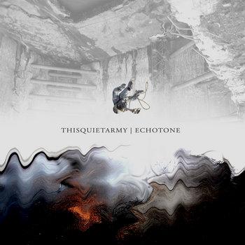 Thisquietarmy - Echotone [EP] (2007)
