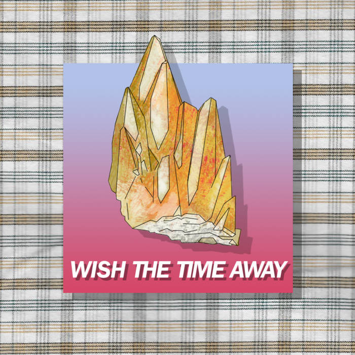 Wish The Time Away cover art
