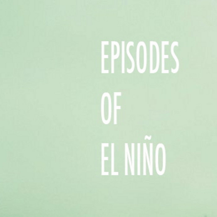 EPISODES OF EL NIÑO cover art