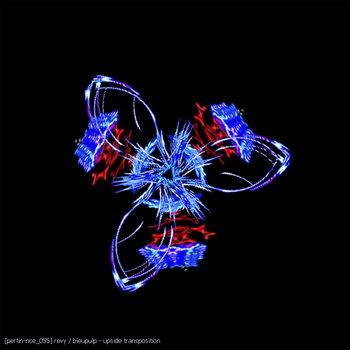 [pertin-nce_055] revy / bleupulp - upside transposition cover art