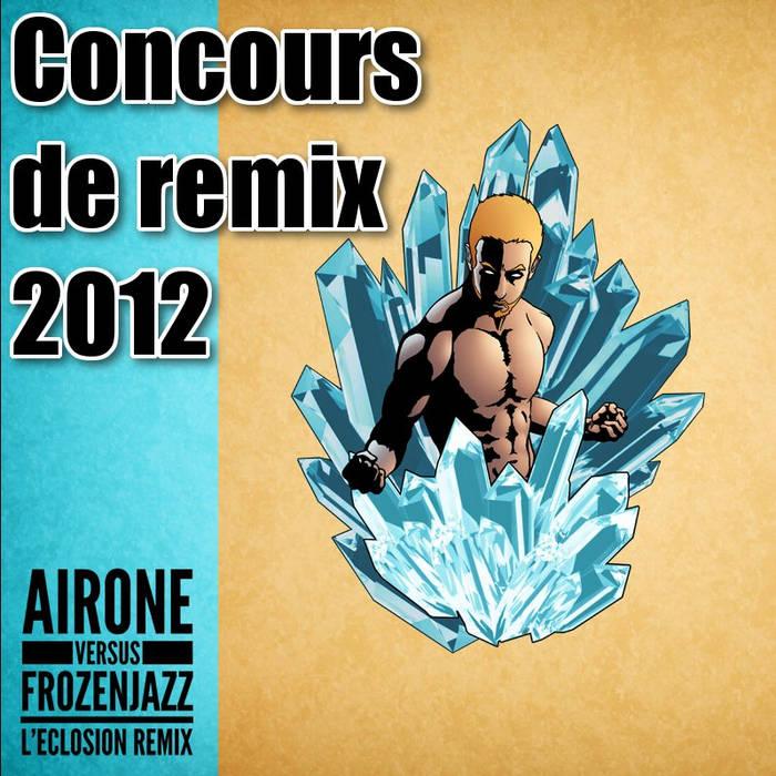 """Concours de remix """"L'Eclosion"""" (2012) cover art"""