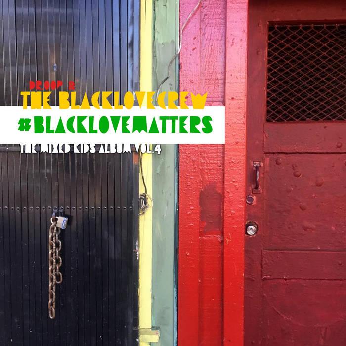 #BLACKLOVEMATTERS cover art