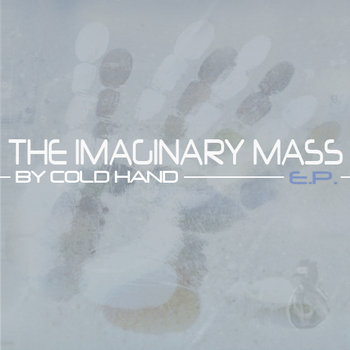 The Imaginary Mass E.P. cover art