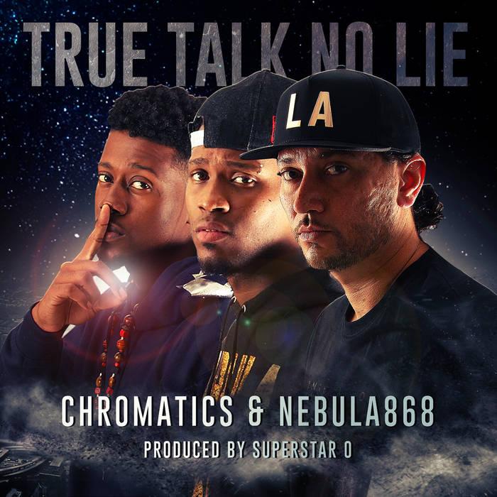 True Talk No Lie - Chromatics & Nebula868 cover art