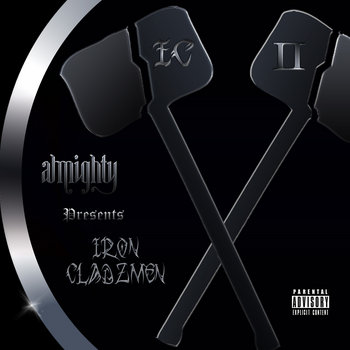 Almighty presents Iron Cladzmen - The IC 2 LP cover art