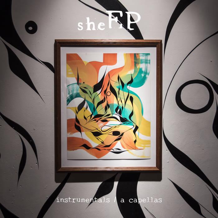 she EP instrumentals / a cappellas cover art
