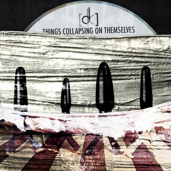 Things Collapsing On Themselves cover art