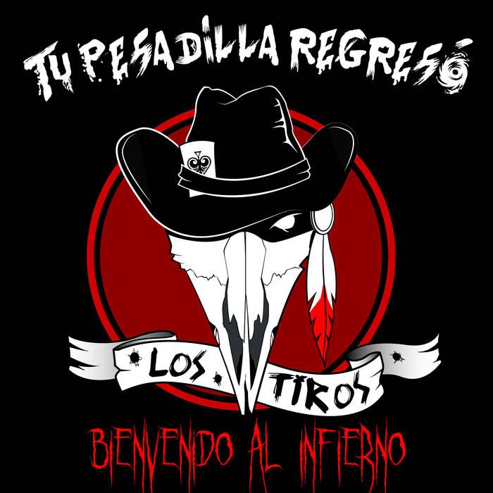 Tu Pesadilla Regresó, Bienvenido Al Infierno cover art