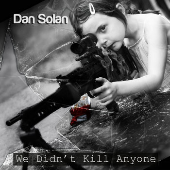 We Didn't Kill Anyone (Single) cover art