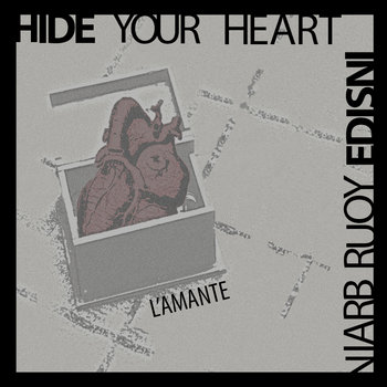 Hide Your Heart Inside Your Brain cover art