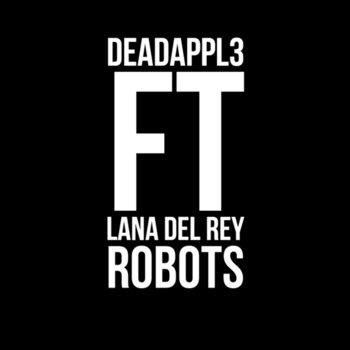 Robots (feat. Lana Del Rey) cover art