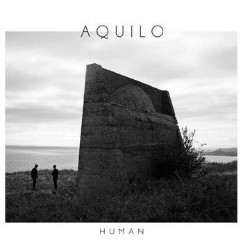 AQUILO - Human (EP) cover art