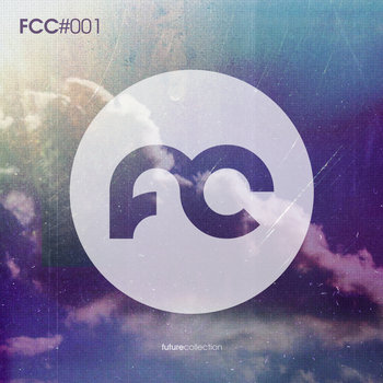 Future Collection Compilation [FCC#001] cover art