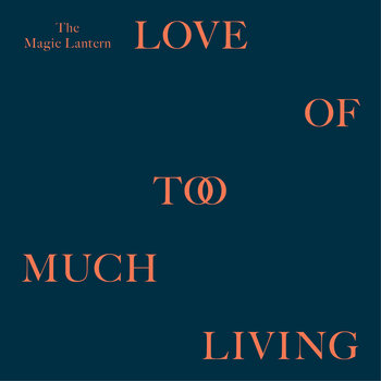 Love Of Too Much Living cover art