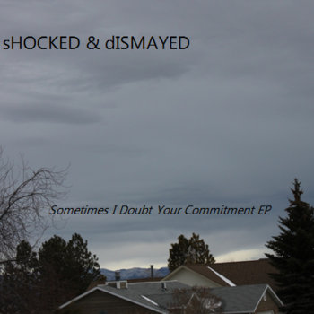 Sometimes I Doubt Your Commitment (EP) cover art