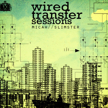 micah ahazie/ ike slimster present: WIRED TRANSFER SESSIONS cover art