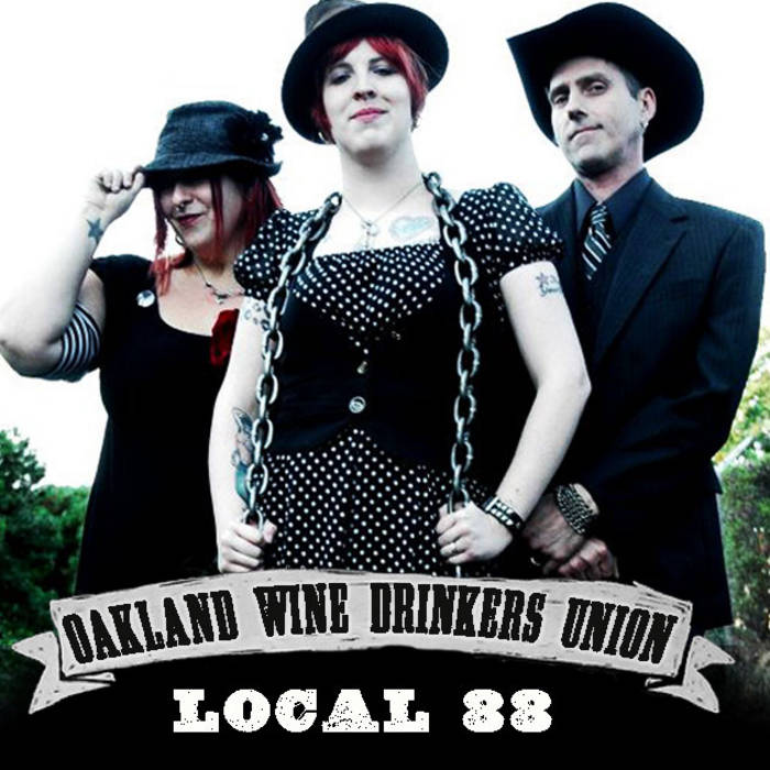 Oakland Wine Drinkers Union, Local 88 cover art