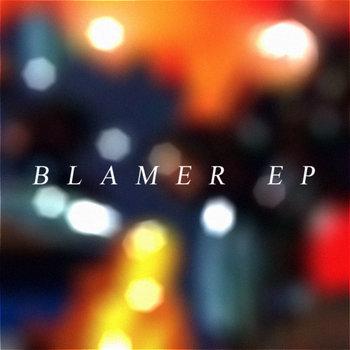 Blamer EP cover art