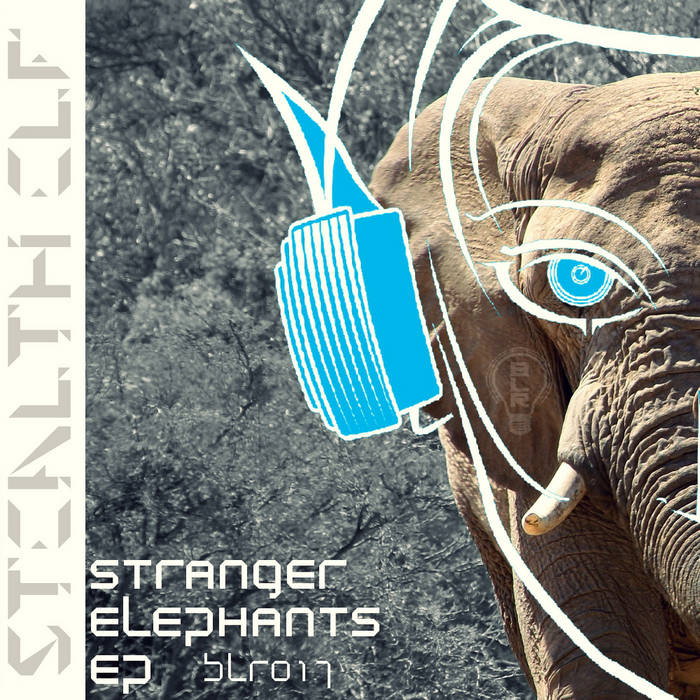 Stranger Elephants EP (BLR017) cover art