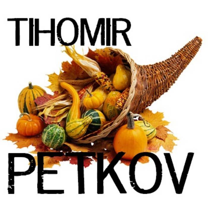 TIHOMIR PETKOV - Symphony No.2 (Cornucopia) cover art