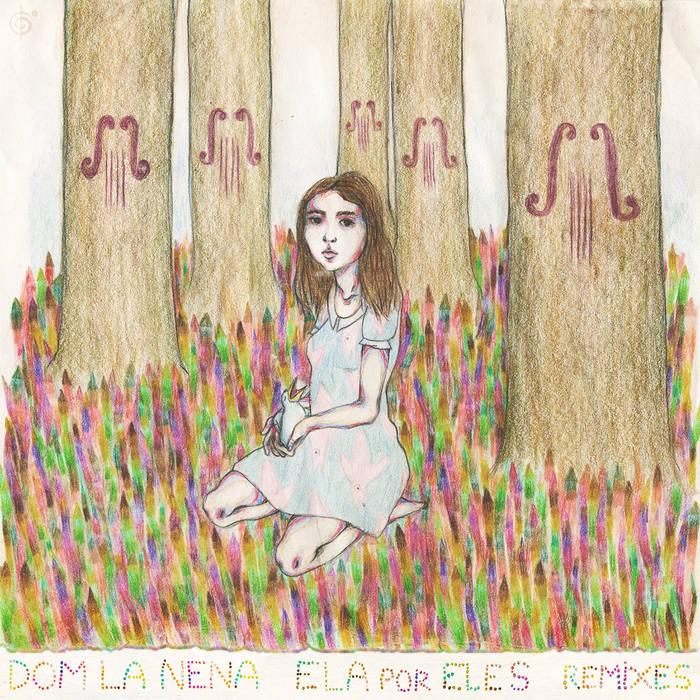 Ela Por Eles - Remixes cover art