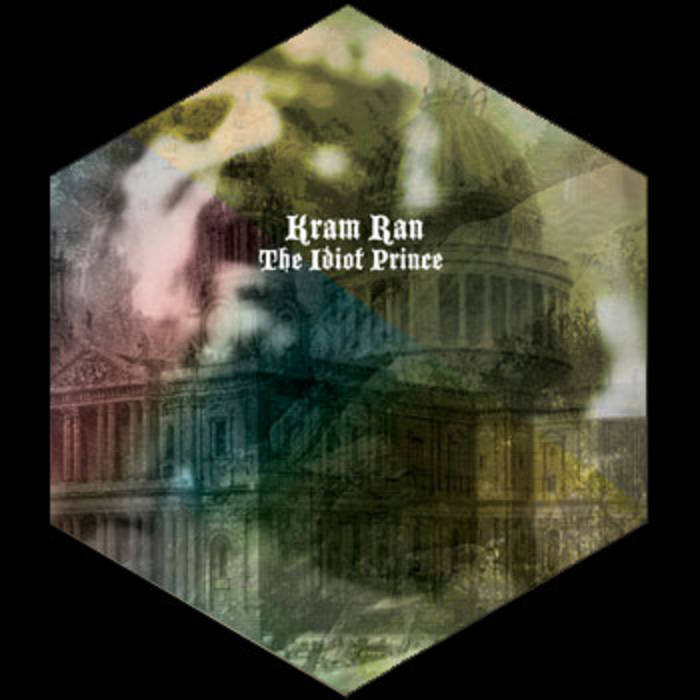 "KRAM RAN ""The Idiot Prince"" cover art"