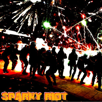 Sparky Riot EP cover art