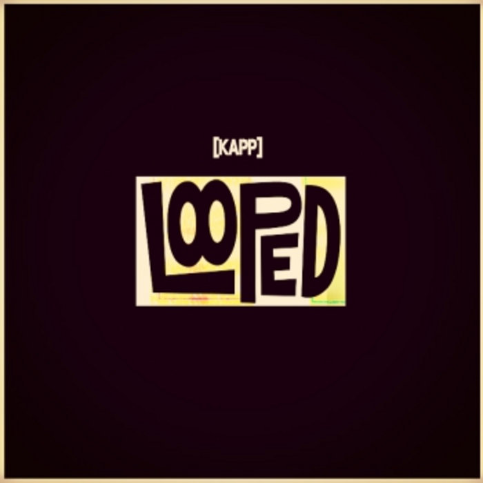 [kapp][looped] cover art