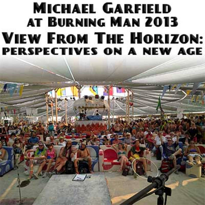 View From The Horizon: Perspectives on a New Age –Burning Man 2013 cover art