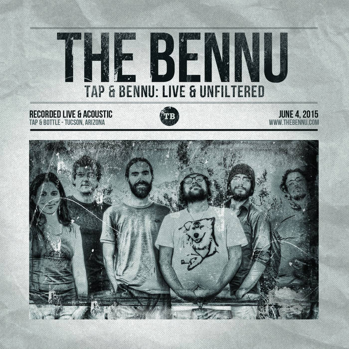 """Tap & Bennu: Live & Unfiltered"" The Bennu acoustic at Tap & Bottle cover art"