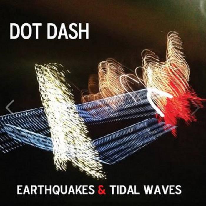 Earthquakes & Tidal Waves cover art