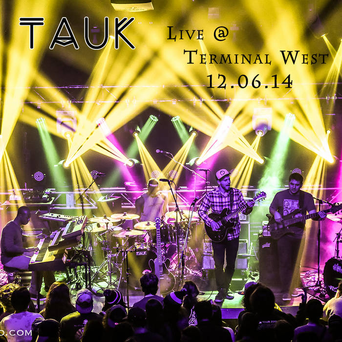 TAUK Live at Terminal West 12.06.14 cover art