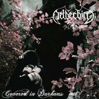 Netherbird - Covered In Darkness [EP] (2009)