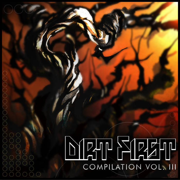 Dirt First Compilation Volume 3 cover art
