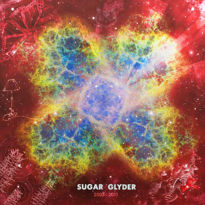 SUGAR GLYDER 2003-2011 cover art
