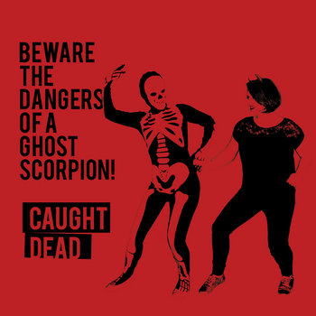 CAUGHT DEAD EP cover art