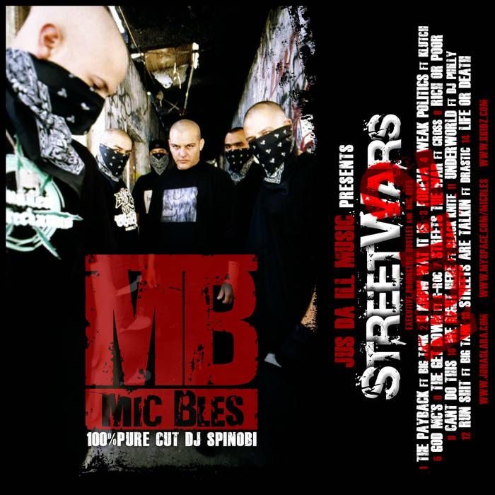 MIC BLES STREET WARS 2 /pure cut Dj Spinobi cover art