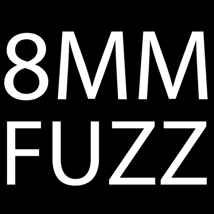 8mm Fuzz cover art