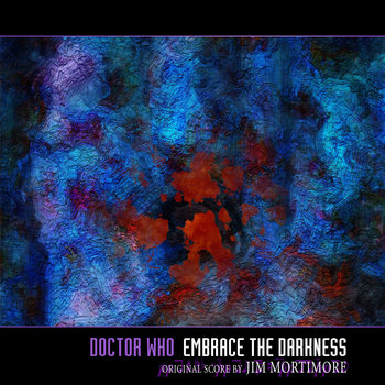 Doctor Who - Embrace the Darkness - remastered OST cover art