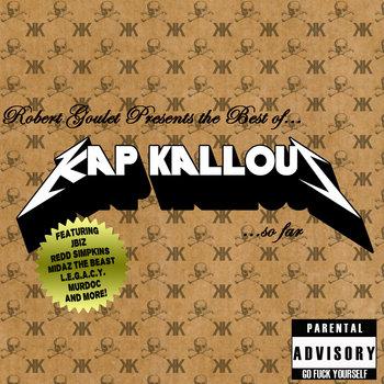 Robert Goulet Presents The Best of Kap Kallous.....So Far (MIXED BY DJ DOLO) cover art