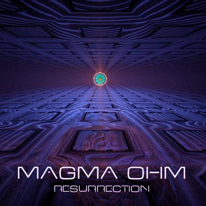 Magma Ohm - Resurrection cover art