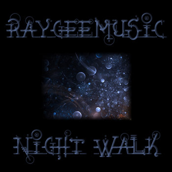 Raygeemusic - Night Walk cover art
