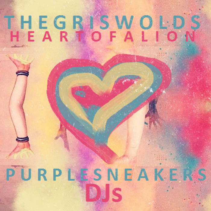 The Griswolds - Heart Of A Lion (Purple Sneakers DJs Remix) cover art