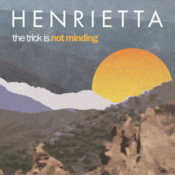 The Trick Is Not Minding cover art