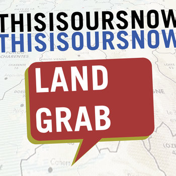 THISISOURSNOW - Land Grab (EP) cover art